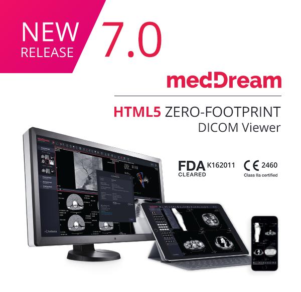 MedDream DICOM Viewer 7.0 NEW RELEASE
